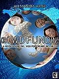 Il crowdfunding è una delle soluzioni di finanziamento più rapide, trasparenti e social per startup, nuove idee di business e per l'ottenimento di prestiti, in netto contrasto con l'approccio inaccessibile e burocratico delle banche e degli i...