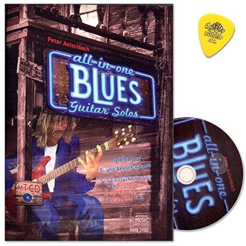 All in One - Blues Guitar Solos - 10 Solostücke für E-Gitarre im Stil von Eric Clapton, Robben Ford, B.B. King - Spielbuch von Peter Autschbach mit CD und Dunlop PLEK (Funk-rhythmus-gitarre)