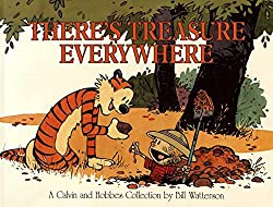 There's Treasure Everywhere (Calvin & Hobbes)