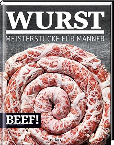 stücke für Männer (BEEF!-Kochbuchreihe) ()