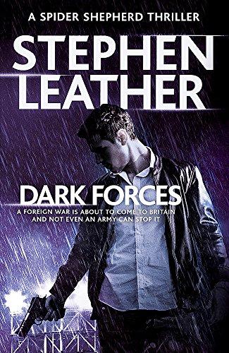 Dark Forces: The 13th Spider Shepherd Thriller (The Spider Shepherd Thrillers)