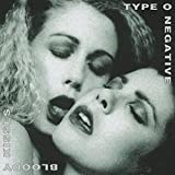 Bloody Kisses - Type O Negative