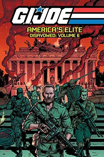 Volume 6 Joe, Gi (G.I. JOE America's Elite: Disavowed Volume 6)