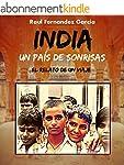 India un Pa�s de Sonrisas: El Relato...