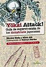 YOKAI ATTACK. Guía de supervivencia de monstruos japoneses par Yoda