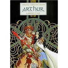 Arthur, une épopée celtique, tome 6 : Gereint et Enid