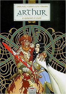 "Afficher ""Arthur n° 6<br /> Gereint et Enid"""
