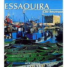 Essaouira: Cite Heureuse