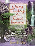 Qigong Teachings of a Taoist Immortal: The Eight Essential Exercises of Master Li Ching-yun (English Edition)