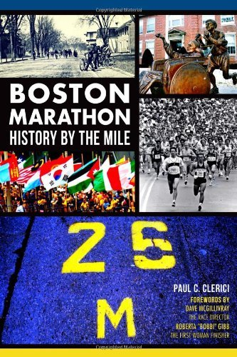 Boston Marathon History by the Mile by Paul C. Clerici (2014) Paperback