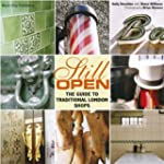 Still Open: The Guide to Traditional...