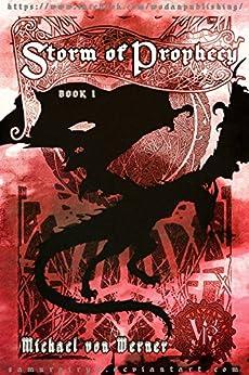 Storm of Prophecy, Book I: Dark Awakening (English Edition) von [Von Werner, Michael, Felix Diroma]