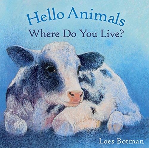 Hello Animals, Where Do You Live?