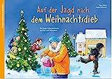 Auf der Jagd nach dem Weihnachtsdieb: Ein Krimi-Adventskalender zum Vorlesen und Ausschneiden