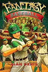Fantasy Baseball by Alan M. Gratz (2011-03-17)