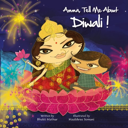 Amma, Tell Me about Diwali!