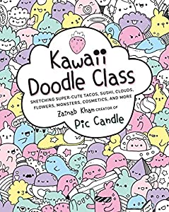 Kawaii Doodle Class: Sketching Super-Cute