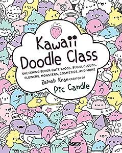 Kawaii Doodle Class: Sketching Super-Cute