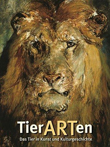 TierARTen: Das Tier in Kunst und Kulturgeschichte