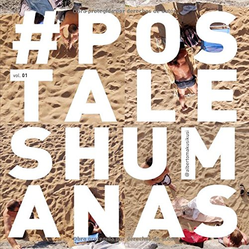 Descargar Libro #postaleshumanas de Alberto Makusikusi