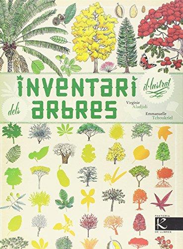 Inventari il-lustrat dels arbres (Faktoria K de Llibres. Ciència.)