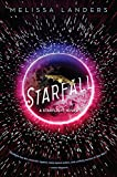 Starfall (a Starflight Novel)