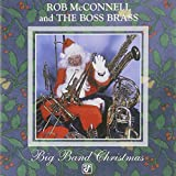 Songtexte von Rob McConnell & The Boss Brass - Big Band Christmas