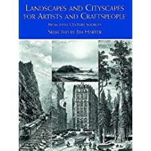 Landscapes and Cityscapes for Artists and Craftspeople: From 19th Century Sources (Dover Pictorial Archive Series)