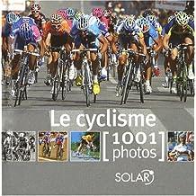 CYCLISME EN 1001 PHOTOS