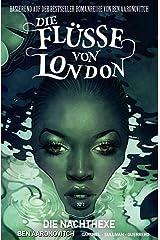 Die Flüsse von London - Graphic Novel: Bd. 2: Die Nachthexe Taschenbuch