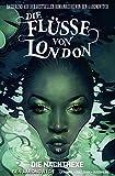 Die Flüsse von London - Graphic Novel: Bd. 2: Die Nachthexe