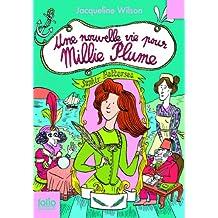 Millie Plume, 2:Une nouvelle vie pour Millie Plume