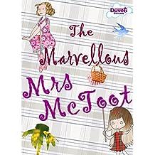 The Marvellous Mrs McToot (Magic, Mayhem & Music Book 2)