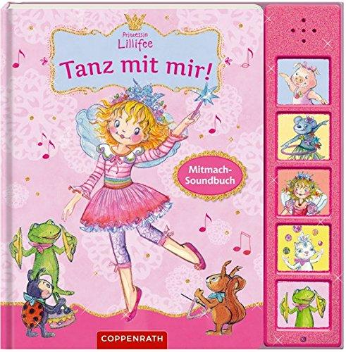 Prinzessin Lillifee: Tanz mit mir!: Mitmach-Soundbuch