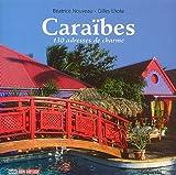 Caraïbes : 130 adresses de charme