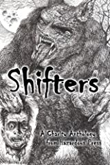 Shifters: A Charity Shapeshifter Anthology Paperback