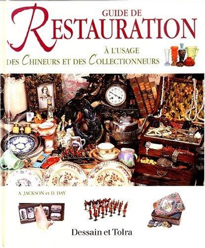 Guide de restauration  l'usage des chineurs et des collectionneurs