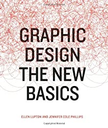 Graphic Design hc: The New Basics by Ellen Lupton (2008-03-19)