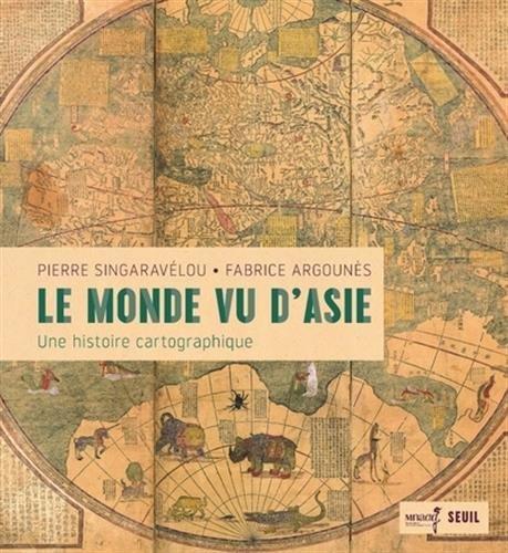 Le Monde vu d'Asie par Pierre Singaravelou