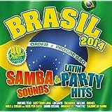 Brasil 2014 - Samba Sounds & Party Hits