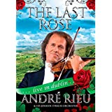 The Last Rose: André Rieu - Live in Dublin