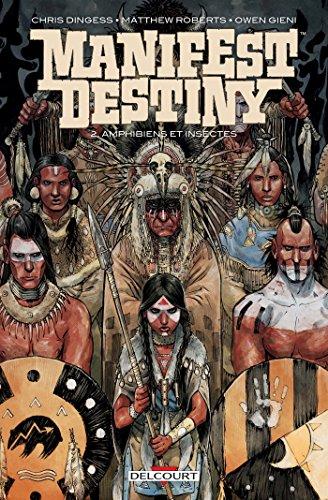 manifest-destiny-t02-amphibiens-et-insectes-french-edition