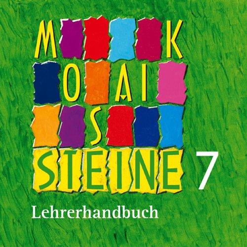 Mosaiksteine 7, 1 CD-ROM Evangelisches Religionsbuch für Realschulen. Lehrerhandbuch