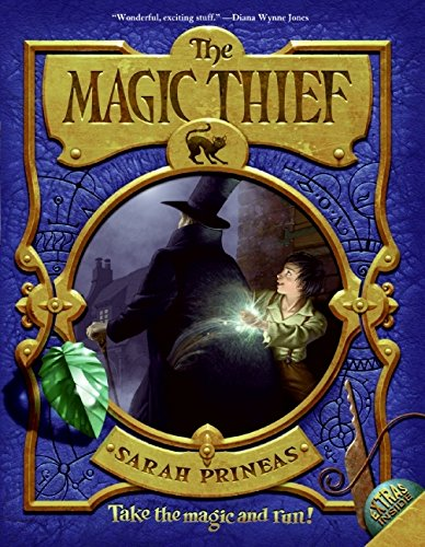 The Magic Thief, Book One (Magic Thief (Quality)) por Sarah Prineas