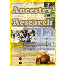 Ancestry research: Intro to amateur genealogy (English Edition)