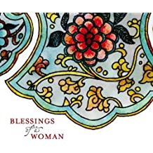 Blessings of a Woman by Satkirin Kaur Khalsa (2008-01-01)
