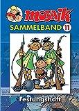 MOSAIK Sammelband 11 Softcover: Festungshaft - Mosaik Team