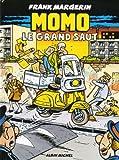Momo le coursier, Tome 3 - Le grand saut