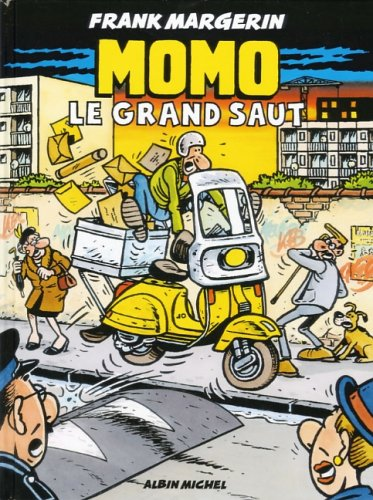 Momo le coursier, Tome 3 : Le grand saut par Frank Margerin