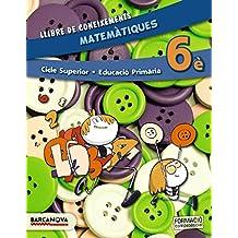 Matemàtiques 6è CS. Llibre de coneixements (ed. 2015) (Materials Educatius - Cicle Superior - Matemàtiques) - 9788448935351